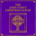 John Fahey - The John Fahey Christmas Album '1991
