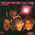 Abba - Singles Collection 1972-1982 (Disc 26) The Day Before You Came [1982] '1999