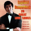 Engelbert Humperdinck - 20 Great Love Songs '2001