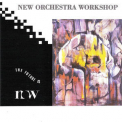 New Orchestra Workshop - The Future Is N.o.w. '1990
