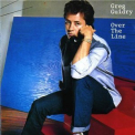 Greg Guidry - Over The Line '1987