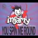 Infamy - You Spin Me Round '1995