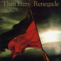 Thin Lizzy - Renegade (Remastered 1981) '2013