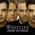 Westlife - Face To Face '2005