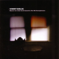 Vinny Golia - Music For Like Instruments: The Bb Saxophones '2007