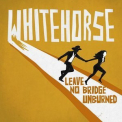 Whitehorse - Leave No Bridge Unburned '2015