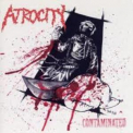 Atrocity - Contaminated '2007
