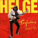 Helge & The Firefuckers - Eiersalat In Rock '1999