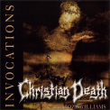 Christian Death - Invocations '1993