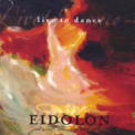 Acoustic Eidolon - Live To Dance '2004