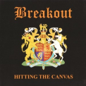 Break Out - Hitting The Canvas '2011