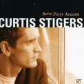Curtis Stigers - Baby Plays Around '2001