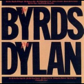 Byrds, The - The Byrds   Play Dylan '2004