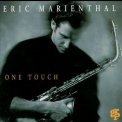 Eric Marienthal - One Touch '1993