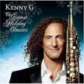 Kenny G - The Greatest Holiday Classics '2005
