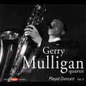 Gerry Mulligan Quartet - Pleyel Concert Vol. 2, 1954 '1996
