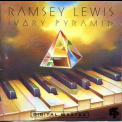 Ramsey Lewis - Ivory Pyramid '1992