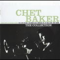 Chet Baker - The Collection '2006