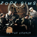 Zoot Sims - On The Korner '1983