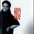Eartha Kitt - Thinking Jazz '1991