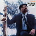 Booker Ervin - Structurally Sound '1966
