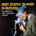 Eric Dolphy - Eric Dolphy Quartet In Europe. The Complete 1961 Copenhagen Concerts (2CD) '2012