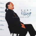 Kurt Elling - Close Your Eyes '1995