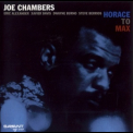 Joe Chambers - Horace To Max '2010