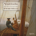 Mendelssohn - The Complete Solo Piano Music, Vol. 3 (Howard Shelley) '2015