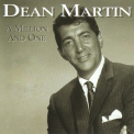 Dean Martin - A Million And One '1996