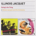 Illinois Jacquet - Swing's The Thing + Illinois Jacquet And His Orchestra '2012