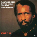 Mal Waldron - What It Is '1981