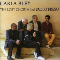 Carla Bley - The Lost Chords Find Paolo Fresu '2007