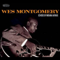 Wes Montgomery - Echoes Of Indiana Avenue '2012