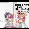 Tuck & Patti - Live In Holland (special Edition) '2005