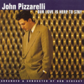 John Pizzarelli - Our Love Is Here To Stay '1997
