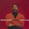 Jimmy Smith - Respect - Livin' It Up '2010
