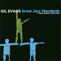 Gil Evans - Great Jazz Standards + New Bottle, Old Wine '2010