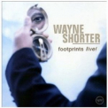Wayne Shorter - Footprints Live! '2002