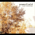 Powerfield - Field Recordings '2006