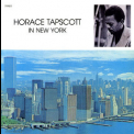 Horace Tapscott - In New York '2006