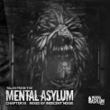 Indecent Noise - Tales From The Mental Asylum: Chapter III '2015
