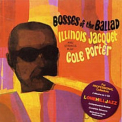 Illinois Jacquet - Bosses Of The Ballad '1964