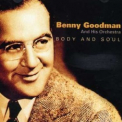 Benny Goodman - Body And Soul '2008