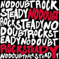 No Doubt - Rock Steady '2001