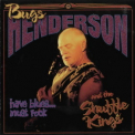Bugs Henderson - Have Blues... Must Rock '1998