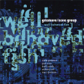 Grismore & scea Group - Well Behaved Fish '2006