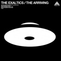 Exaltics, The - The Arriving ( Transient Force [ Tf025 ] ) '2009