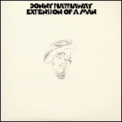 Donny Hathaway - Extension Of A Man '1973