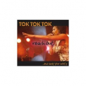 Tok Tok Tok - Reach Out And Sway Your Booty '2007